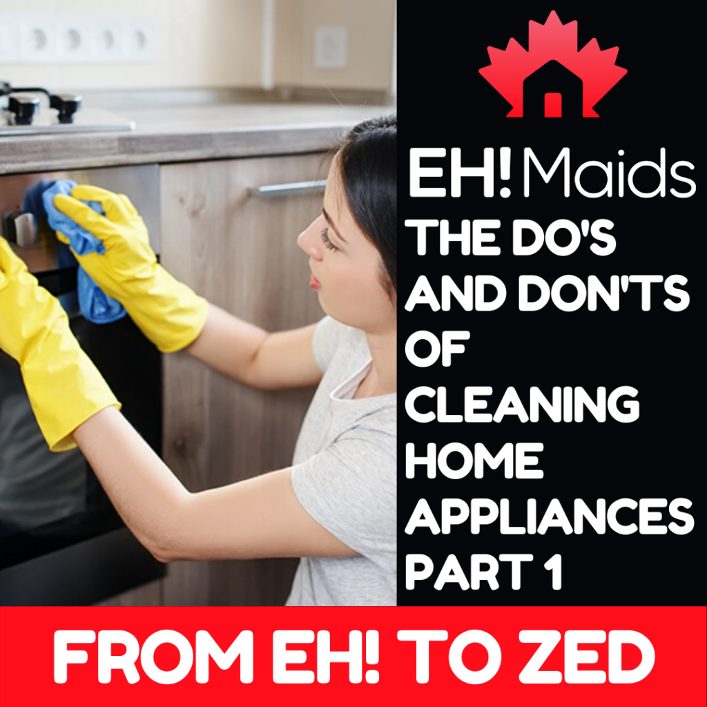 the dos and donts of cleaning home appliances part 1