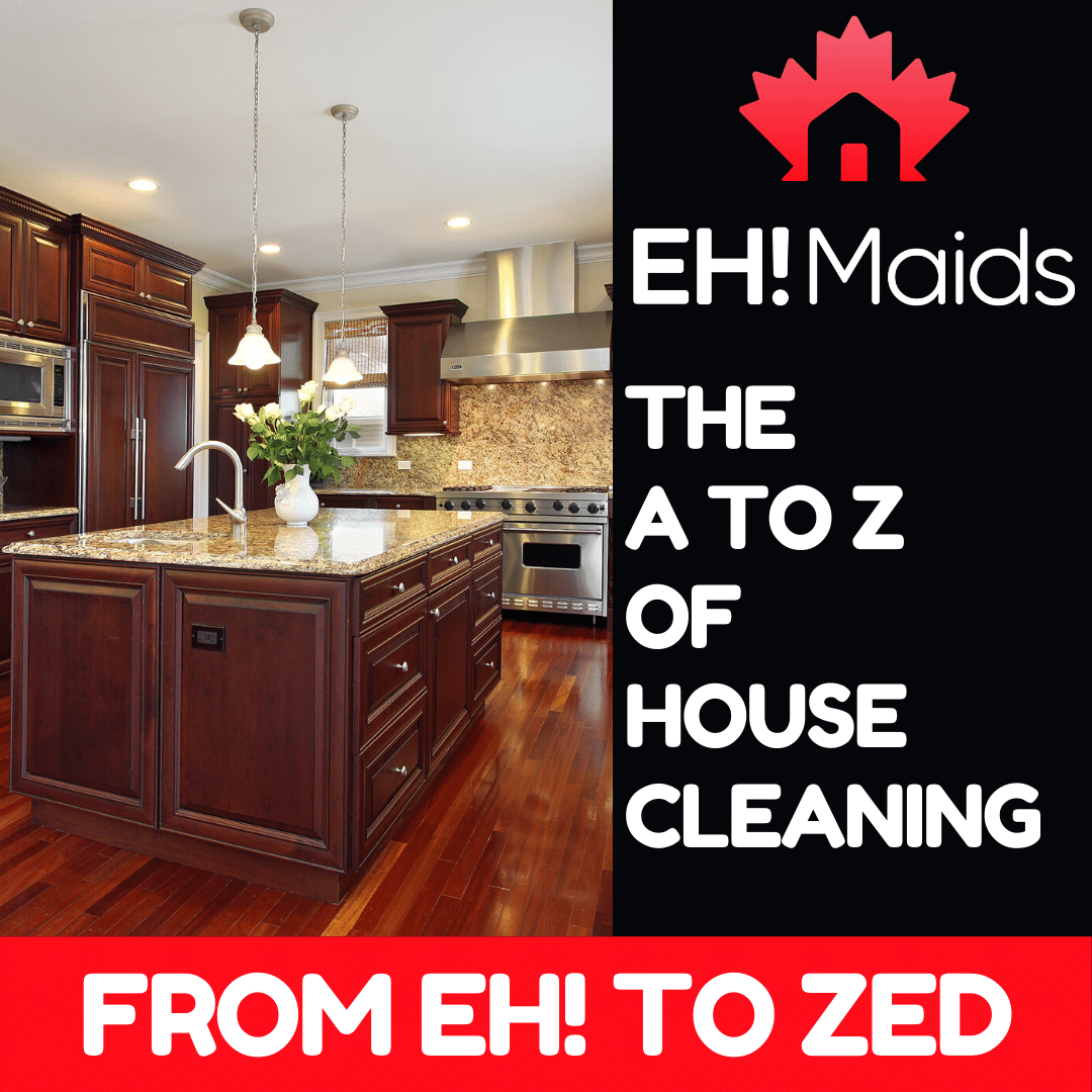 The a to z of house cleaning
